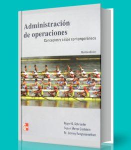 Administracion de operaciones - conceptos y casos - Schroeder - Goldstein - PDF - eBOOK