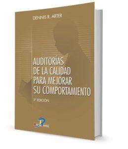 Auditorías de la calidad para mejorar su comportamiento - Dennis Arter - PDF - Ebook