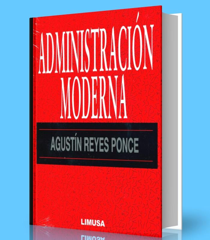 Administracion moderna - Agustin Ponce - PDF - Ebook