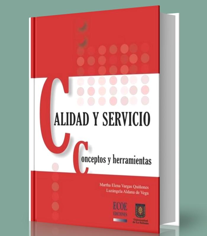 Calidad y servicio - conceptos y herramientas - Martha Quiñones - PDF - Ebook