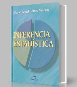 Inferencia estadistica - Miguel Gomez Villegas - PDF - Ebook